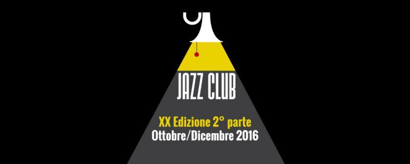 Al via l'ultima parte della grande stagione jazz 2016